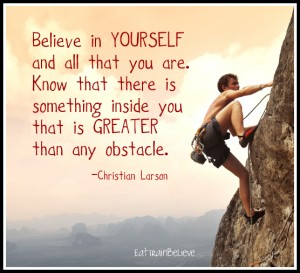 believe-in-yourself-and-all-that-you-are-300x273